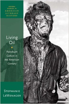 Living Oil by Stephanie LeMenager